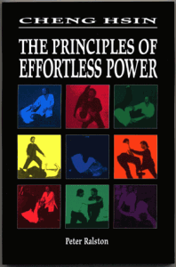 "book cover of ""Cheng Hsin: The Principles of Effortless Power"" by Peter Ralston"