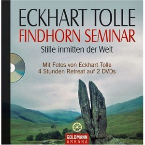book cover of Eckhart Tolle's Findhorn retreat